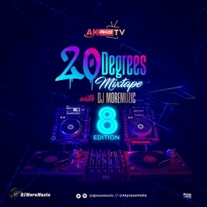 DJ Moremuzic - 20 Degrees Mixtape (Vol. 8)